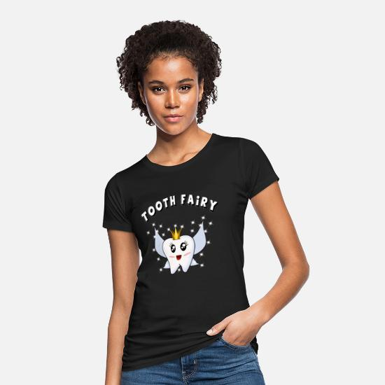 Pine T-Shirts - tooth fairy tooth fairy dentist tooth tanzanel - Women's Organic T-Shirt black