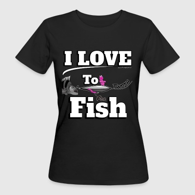 I love to Twitch Fish - Angeln - Fishyworm - Frauen Bio-T-Shirt