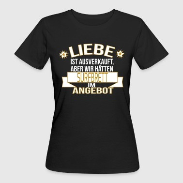 SURFBRETT - Frauen Bio-T-Shirt