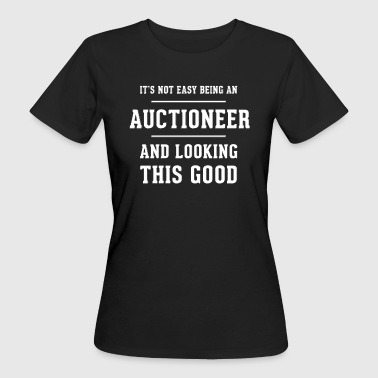 Original gift for an Auctioneer - Women's Organic T-shirt