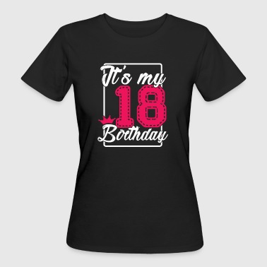 18th birthday - Women's Organic T-shirt