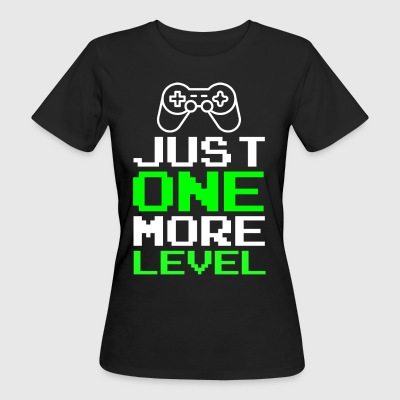 Just One More Level Funny Gamer T-shirt - Organic damer