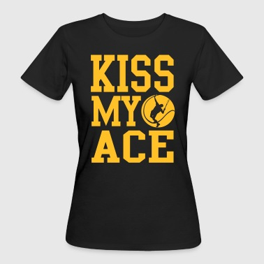 Tennis - kiss my ace - Vrouwen Bio-T-shirt
