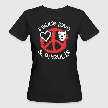 Peace Love And Pit Bulls - Women's Organic T-shirt