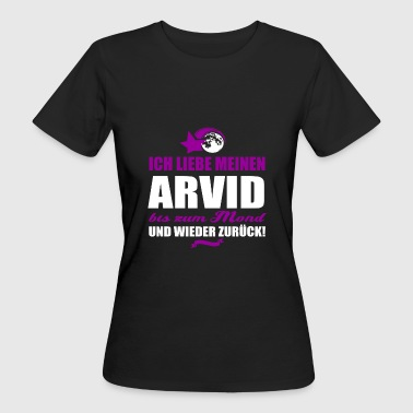 I love my ARVID gift - Women's Organic T-shirt