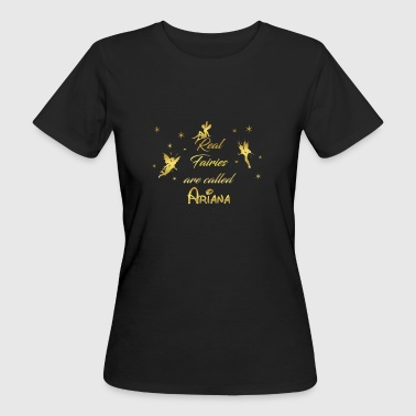 fee fairies fairy vorname name Ariana - Frauen Bio-T-Shirt