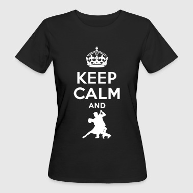 Keep calm - Tango dance 2 - Women's Organic T-shirt