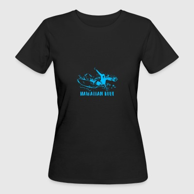 Hawaiian Blue Surfer - Frauen Bio-T-Shirt