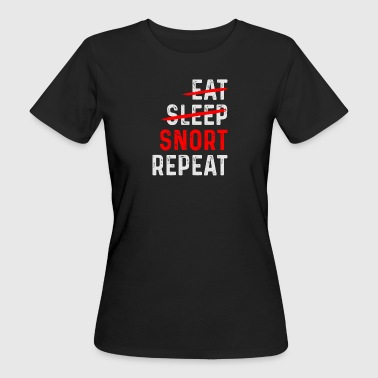 SNORT REPEAT - Frauen Bio-T-Shirt