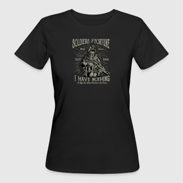 Soldiers Of Fortune2 - Women's Organic T-shirt
