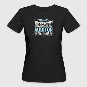 auditeur TOP: Worlds Best Ever Auditor - T-shirt Bio Femme