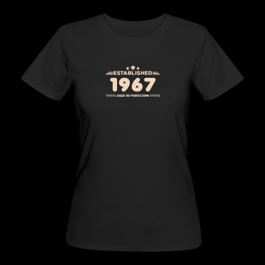 Gift for 1967 born - Women's Organic T-shirt