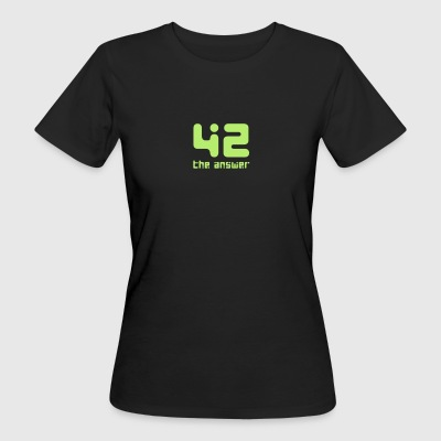 42, the Answer Antwort Galaxis Science Fiction UFO - Frauen Bio-T-Shirt