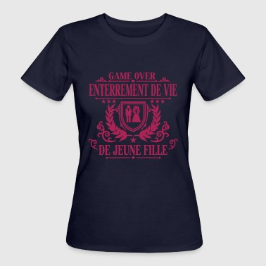 Enterrement de vie de jeune fille - Game Over - T-shirt bio Femme