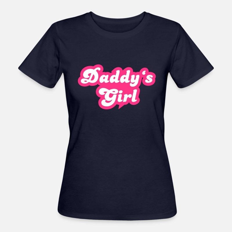 Girl T-Shirts - Daddy's Girl - Women's Organic T-Shirt navy