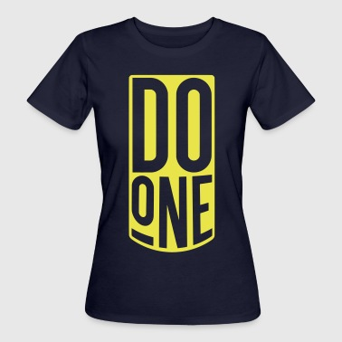 Do One, Mancunian Slang - Women's Organic T-shirt