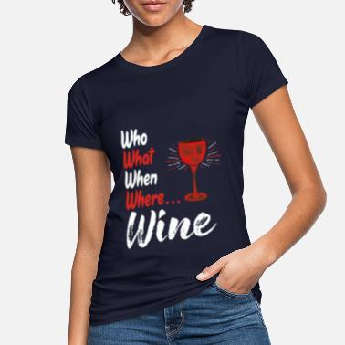 Copa De Vino Vino de vino copa de vino alcohol - Camiseta orgánica mujer