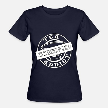 Tea Skämt Tea - Tea Addict - Ekologisk T-shirt dam