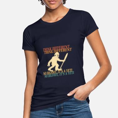 Bigfoot Sasquatch Yeti Faith disant cadeau - T-shirt bio Femme