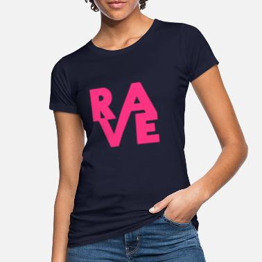 Rave Clothing Rave Clothing EDM Music for Raver and DJ - Women's Organic T-Shirt