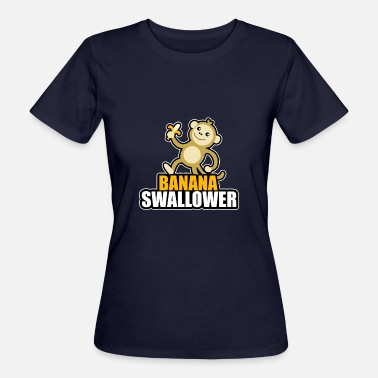 Schlucken Blowjob Bananen Schlucker Pervers Liebhaberin Blowjob blas - Frauen Bio-T-Shirt