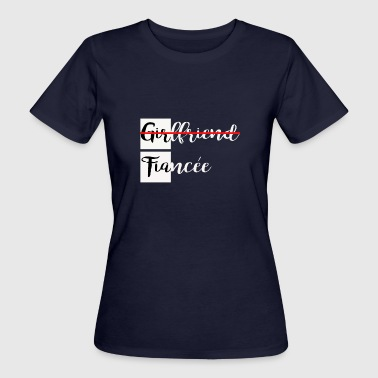Girlfriend Fiancee - Women's Organic T-Shirt