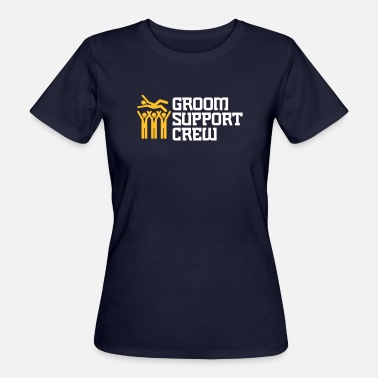 Support Team Support Team Of The Groom - Women's Organic T-Shirt
