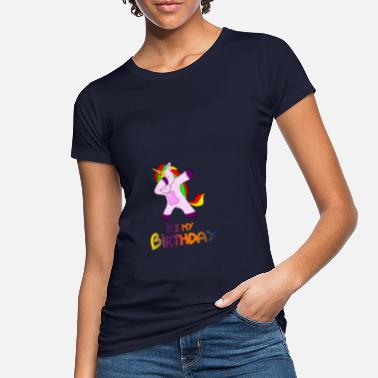 Its My Birthday It's my birthday - Women's Organic T-Shirt