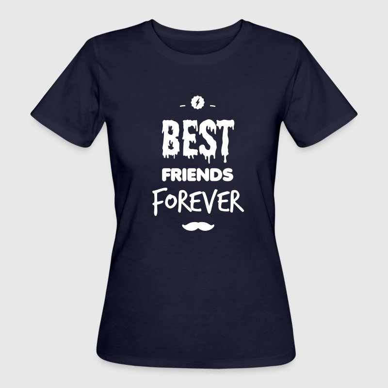 Best friends forever - Women's Organic T-shirt