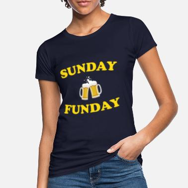 Sunday Funday Sunday Funday - Frauen Bio T-Shirt