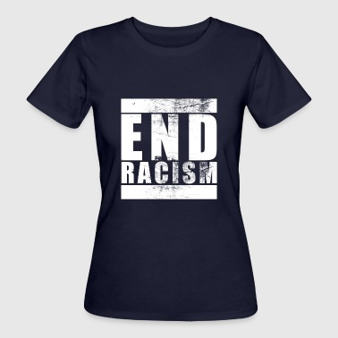 End Racism Against Racism Vintage Bold - Women's Organic T-shirt
