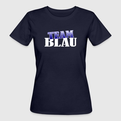 Team Blau - Frauen Bio-T-Shirt