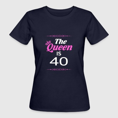 The Queen Is 40 - Women's Organic T-shirt