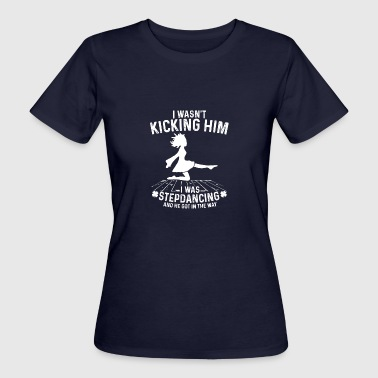 Stepdancing - Frauen Bio-T-Shirt