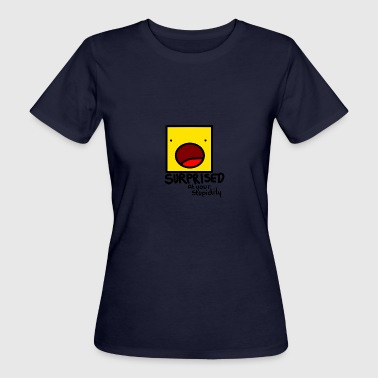 Surprised - Women's Organic T-shirt