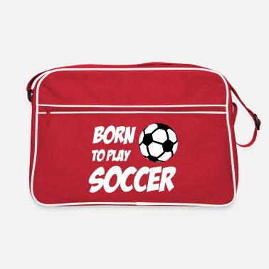 Born to play Soccer - Borsa retrò