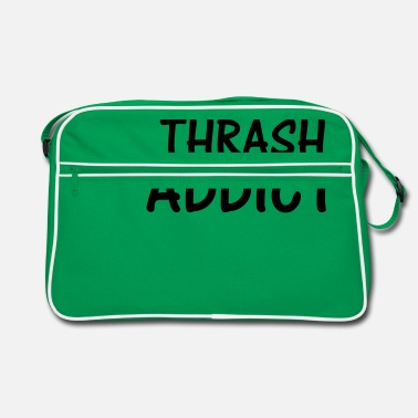 Thrash thrash addict - Retro Bag