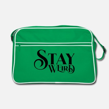 Stay weird - Retro Bag