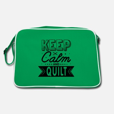 Keep Calm And Quilt Lustig Quilting Spruch - Retrotasche