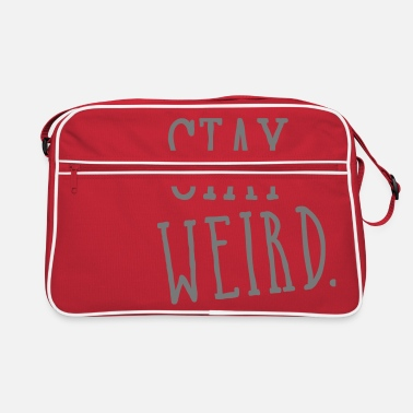 Weird Stay Weird - Sac vintage