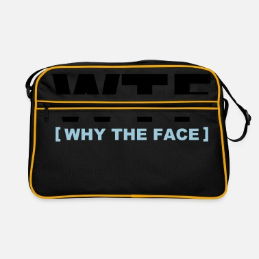 Wtf WTF - why the face - Sac vintage