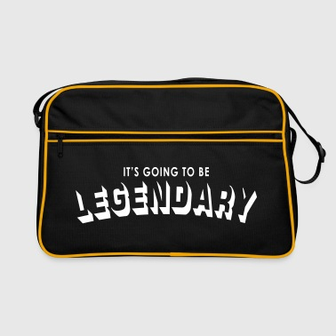 it's going to be legendary - Retro Bag