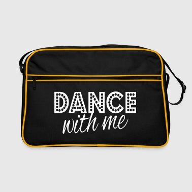 dance with me - Retro-tas