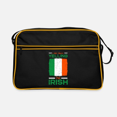 Slogan I'm Not Yelling I'm Irish - Retrotasche