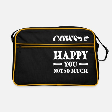 Happy Cows make me happy You not so much - Retrotas