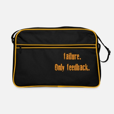 Funny Feedback Tshirt Designs There is no failure - Retro Bag