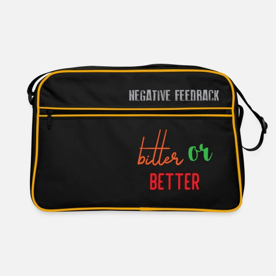 No Bags & Backpacks - Funny Feedback Tshirt Designs bitter or better - Retro Bag black/gold