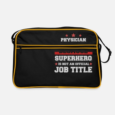 Physician Assistant Occupation Physician Assistant because Superhero is not a job - Retro Bag
