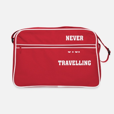Travel Never Stop Traveling - Retro Bag