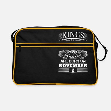 November 2 Real Kings Are Born On November 2 - Retro Bag